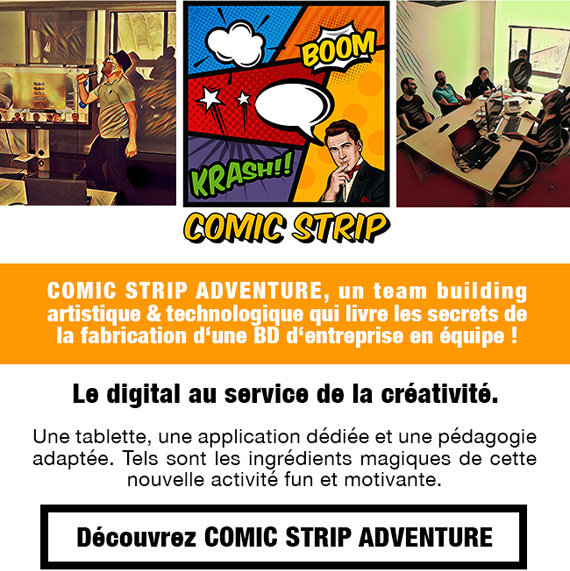 Comic Strip Adventure - un Team Building artistique et technologique