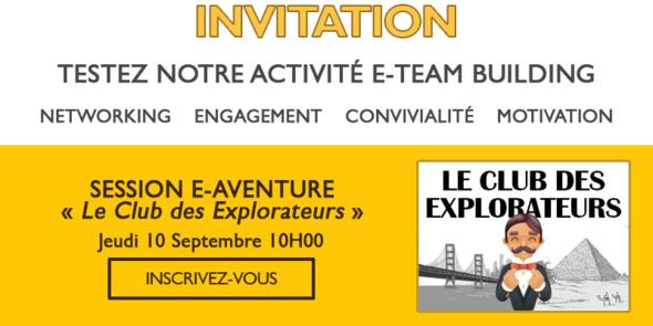 """Invitation : Testez notre E-aventure en équipe """"Le Club des Explorateurs"""""""