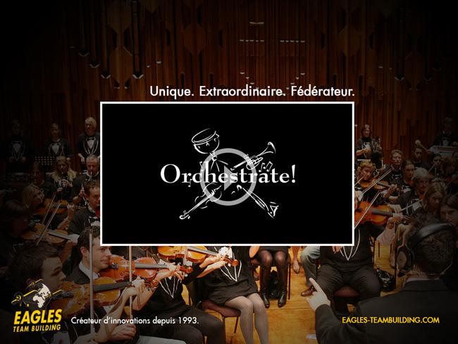 Orchestrate : Evénement unique et fédérateur