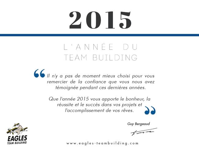 Meilleurs voeux pour 2015 : l'année du Team Building